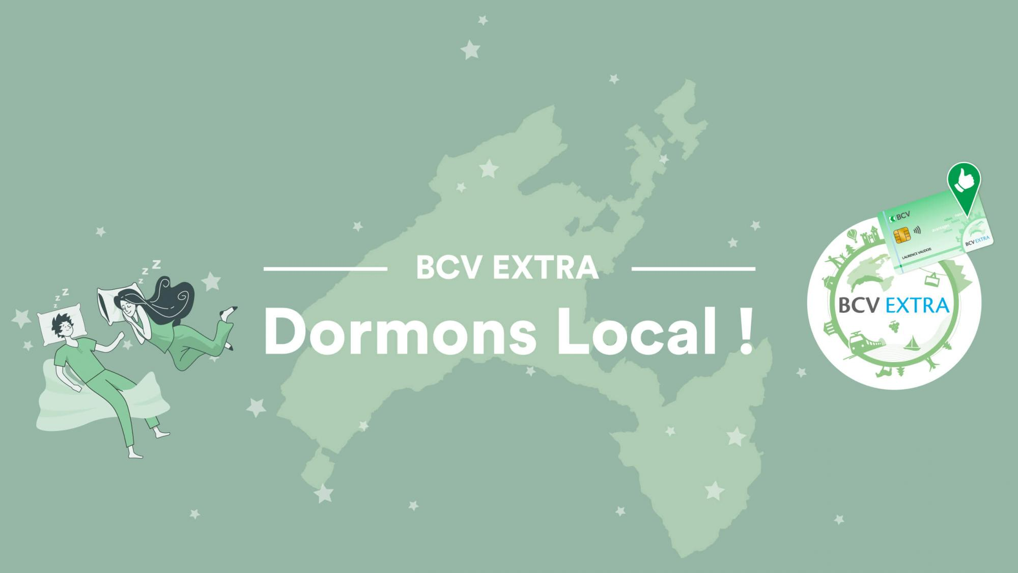 BCV EXTRA - Dormons local !