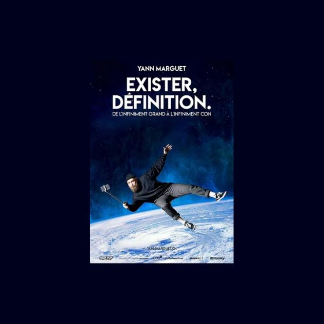 Yann Marguet - Exister, Definition - Terre Sainte Coppet Theater