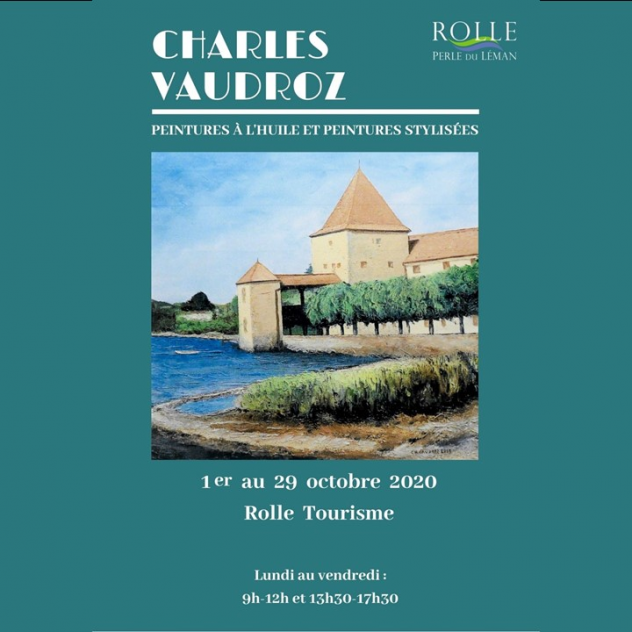 October exhibition - Charles Vaudroz - Rolle Tourisme