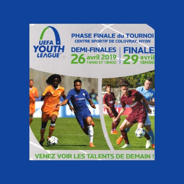 Demi-finales et Finale - Tournoi UEFA YOUTH LEAGUE