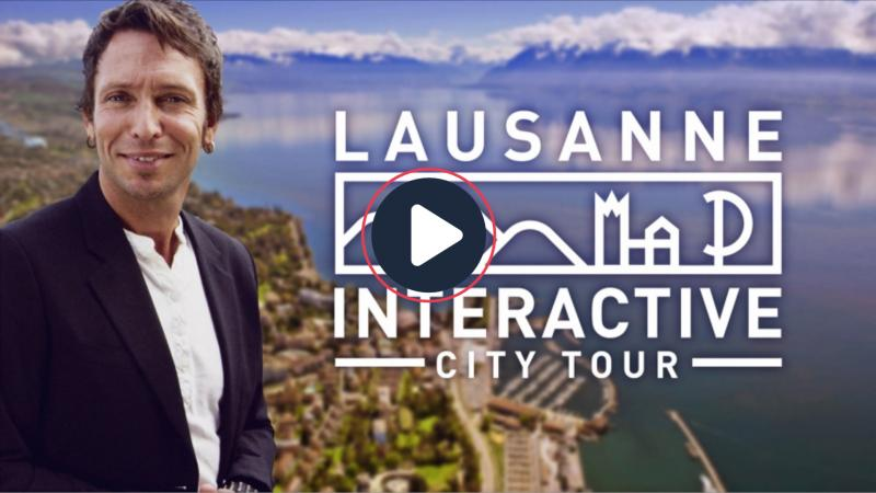 Lausanne Interaktives Video - © LT/Messieurs.ch