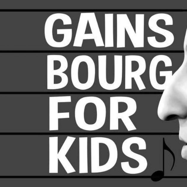 Gainsbourg for kids (FR) - ©